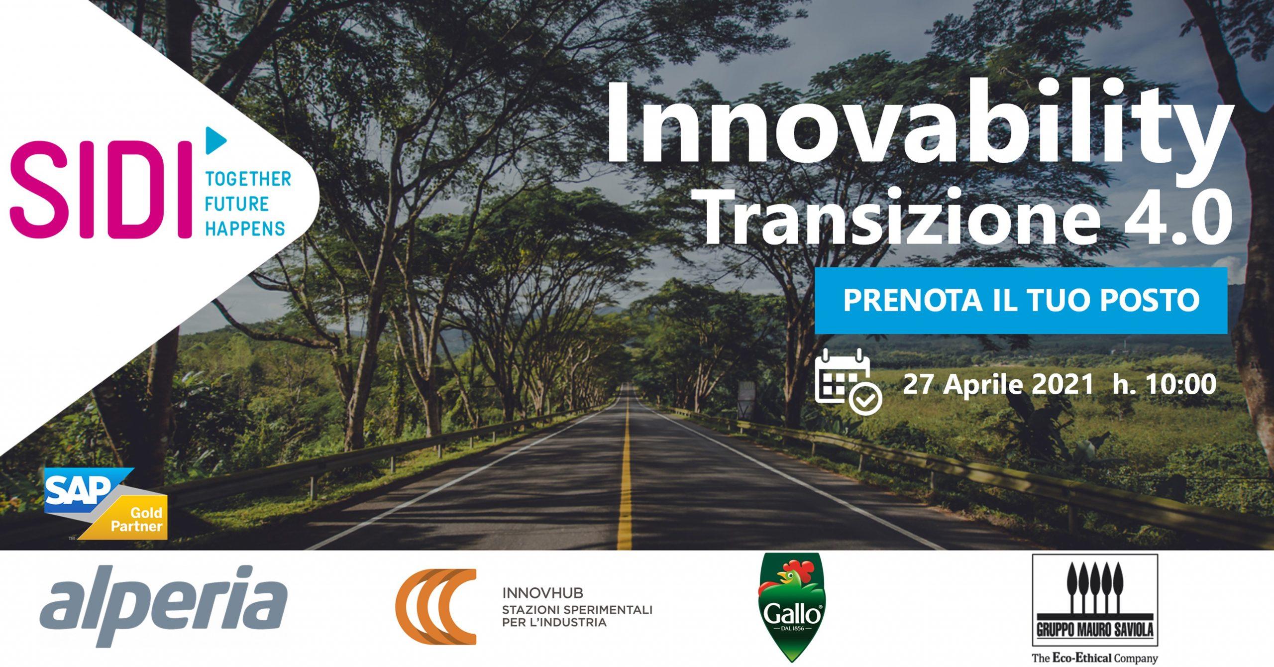 INNOVABILITY: TRANSIZIONE 4.0 – Innovazione tecnologica per uno sviluppo sostenibile